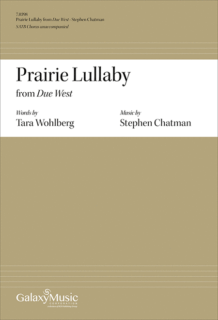 Due West: No. 2 Prairie Lullaby