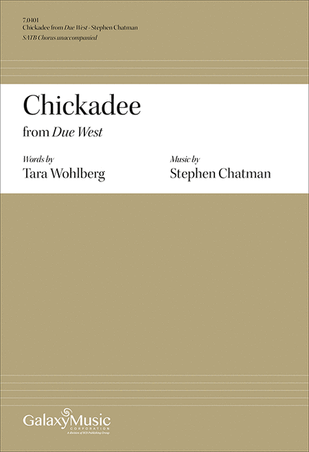 Due West: No. 5 Chickadee