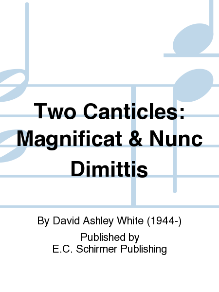 Two Canticles: Magnificat & Nunc Dimittis