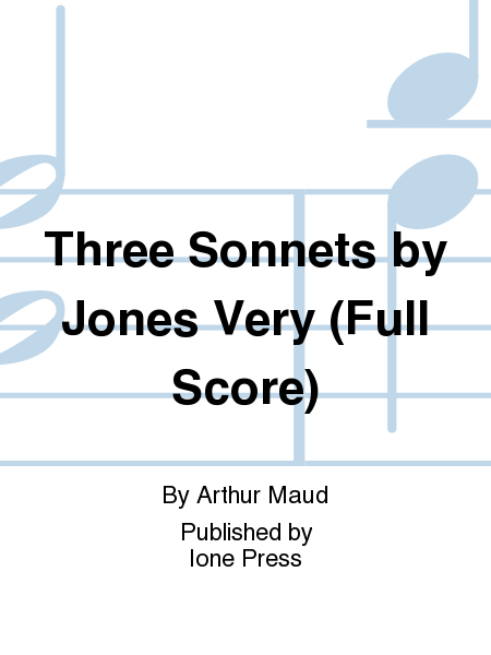 Three Sonnets by Jones Very (Full Score)