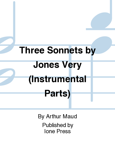 Three Sonnets by Jones Very (Instrumental Parts)