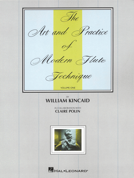 The Art and Practice of Modern Technique for Flute, Vol. 1