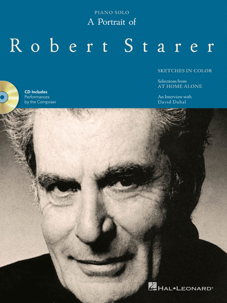 A Portrait of Robert Starer