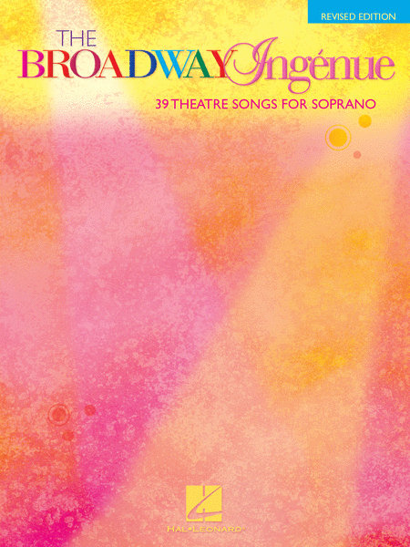 The Broadway Ingénue - Revised Edition