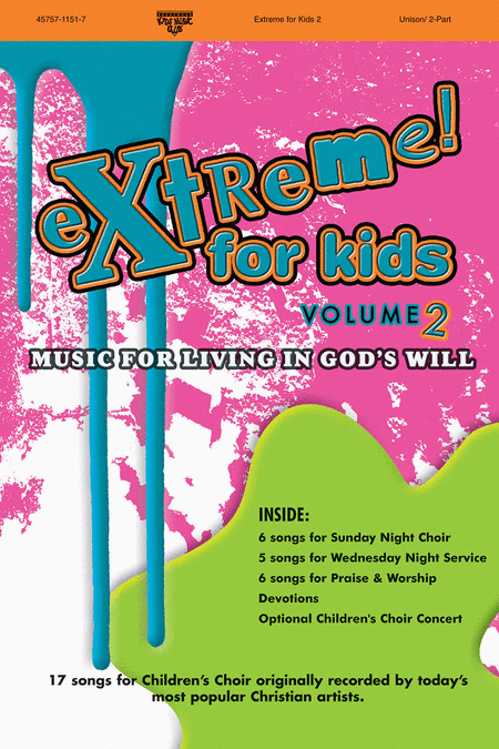 Extreme For Kids, Volume 2 (Choral Book)