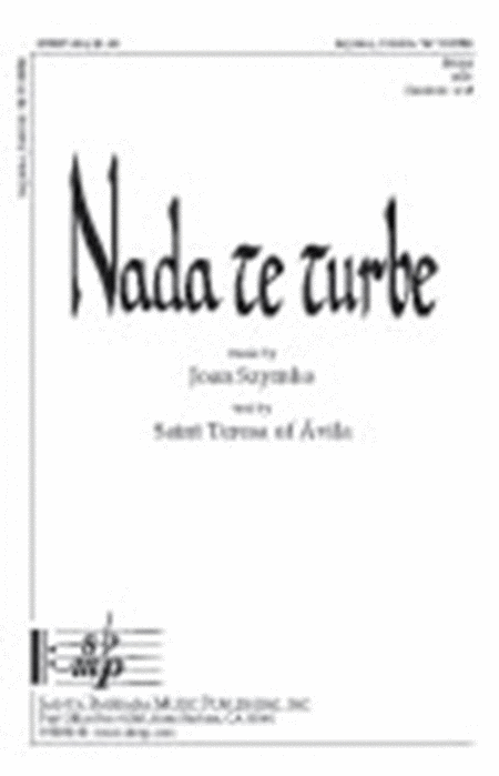 nada te turbe sheet music by joan szymko sheet music plus. Black Bedroom Furniture Sets. Home Design Ideas