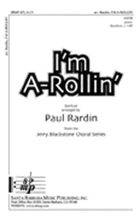 I'm A-Rollin'