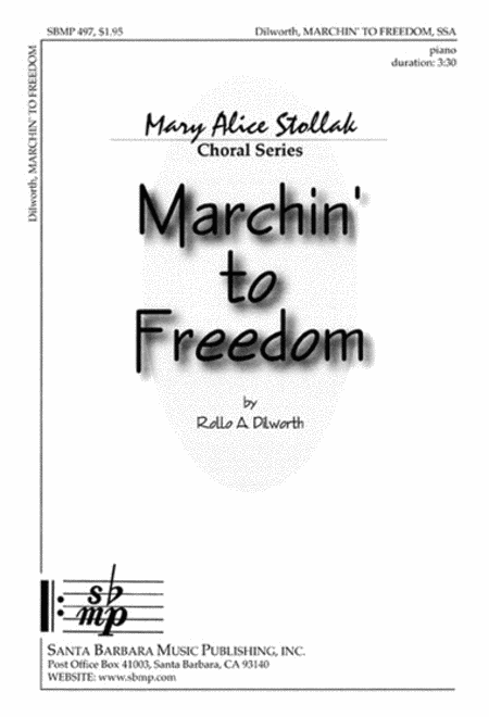 Marchin' to Freedom - SSA