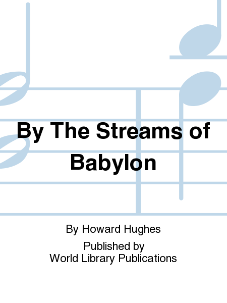 By The Streams of Babylon