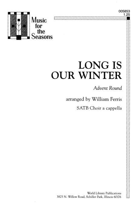 Long is Our Winter