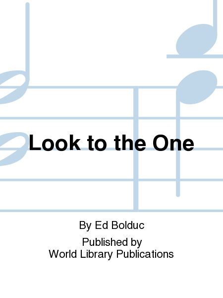 Look to the One