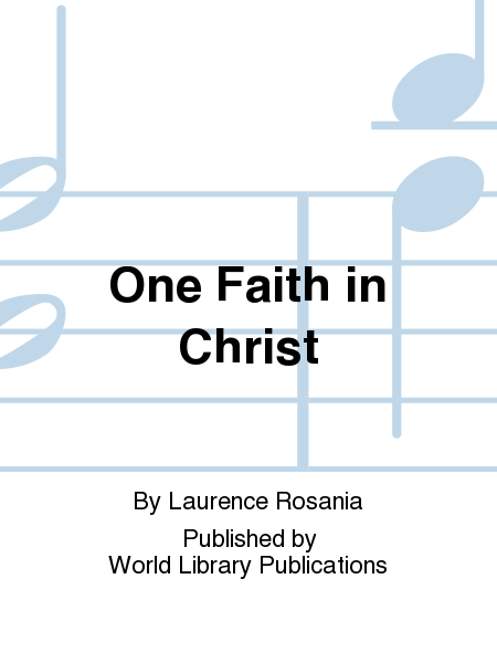 One Faith in Christ