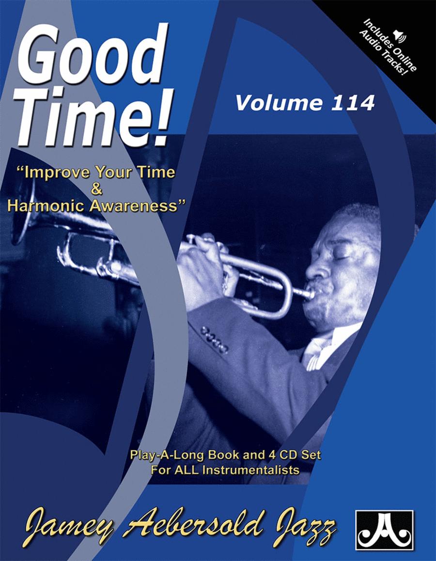 Volume 114 - Good Time
