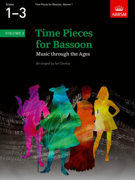 Time Pieces for Bassoon Volume 1 (Music through the Ages in 2 Volumes)
