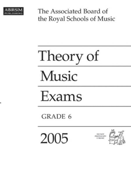 2005 Theory of Music Exams Grade 6