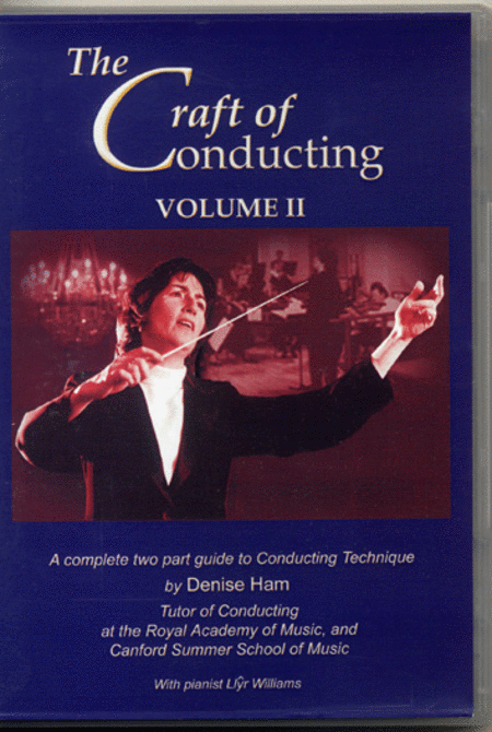 The Craft of Conducting, DVD 2