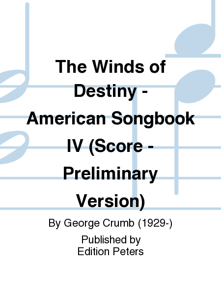 The Winds of Destiny - American Songbook IV (Score - Preliminary Version)