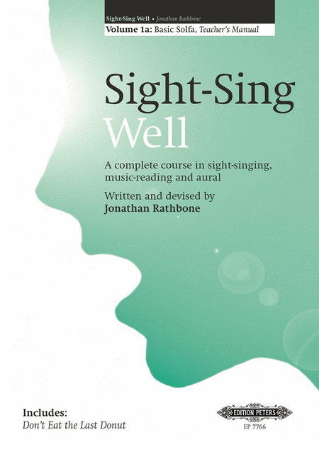 Sight-Sing Well: Teachers Manual