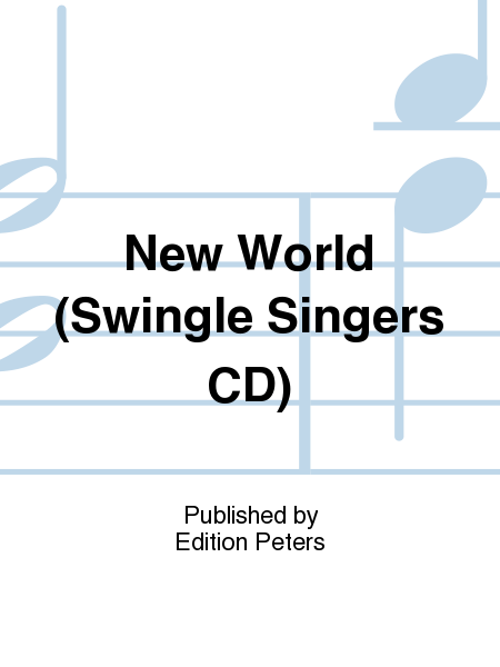 New World (Swingle Singers CD)