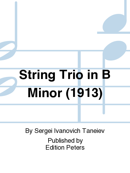 String Trio in B Minor (1913)