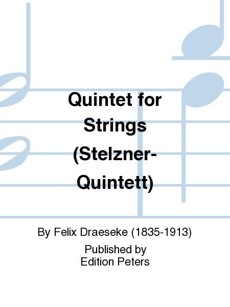 Quintet for Strings (Stelzner-Quintett)