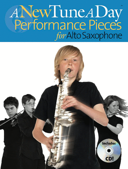 A New Tune a Day - Performance Pieces for Alto Saxophone