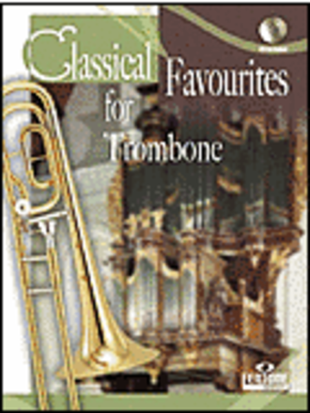 Classical Favourites For Trombone Easy-intrmed Book/CD