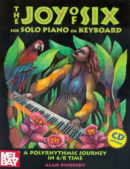 Joy of Six for Solo Piano or Keyboard