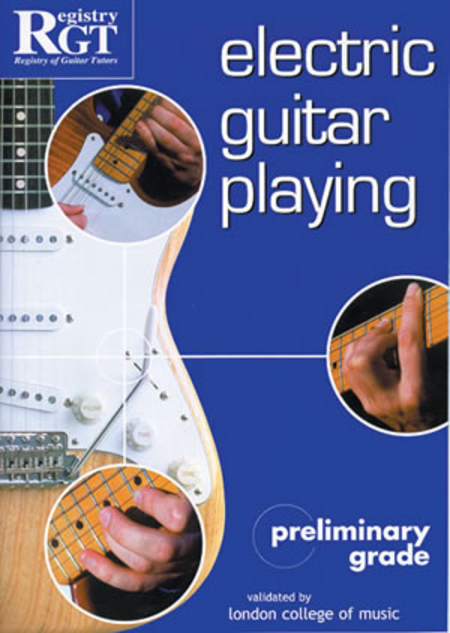 RGT - Electric Guitar Playing, Preliminary Grade
