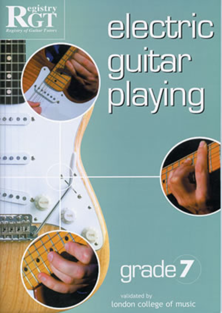 RGT - Electric Guitar Playing, Grade 7