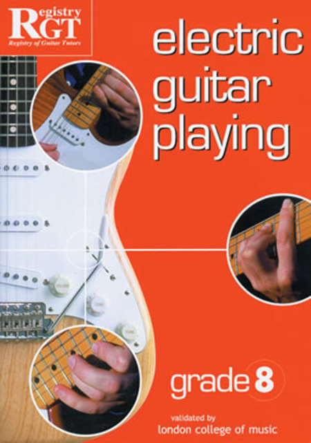 RGT - Electric Guitar Playing, Grade 8