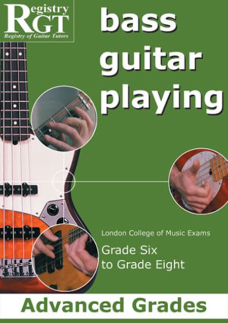 RGT - Bass Guitar Playing, Grade 6 to 8 Advanced