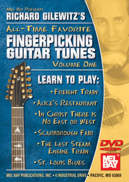 Richard Gilewitz All-Time Favorite Fingerpicking Tunes Volume 1