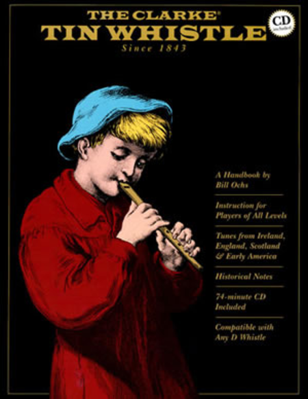The Clarke Tin Whistle Book, Deluxe Edition