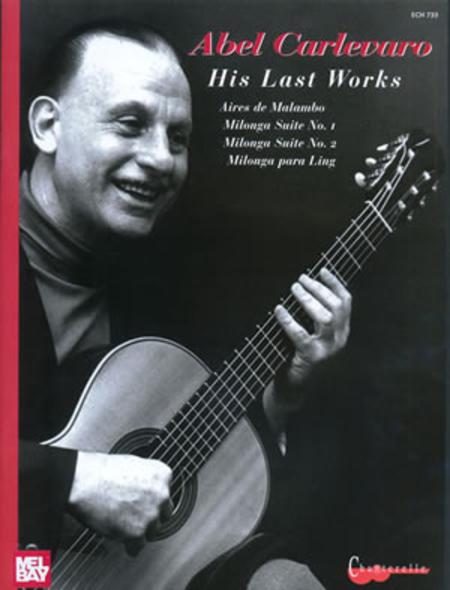 Abel Carlevaro His Last Works
