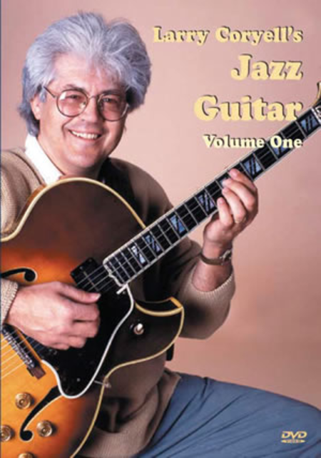 Larry Coryell's Jazz Guitar Volume 1