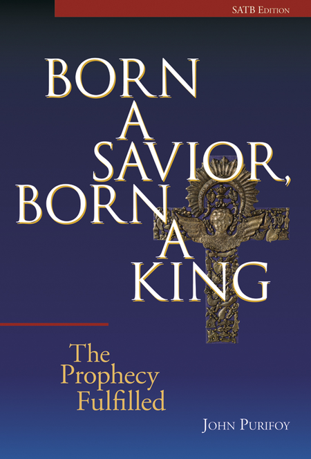 Born a Savior, Born a King