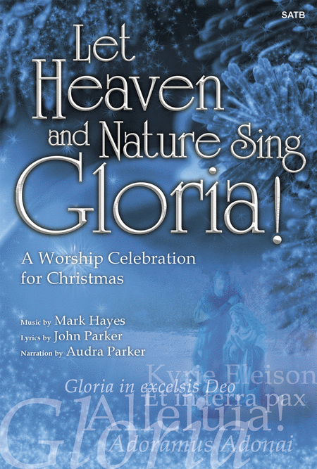 Let Heaven and Nature Sing Gloria! - SATB Score with CD