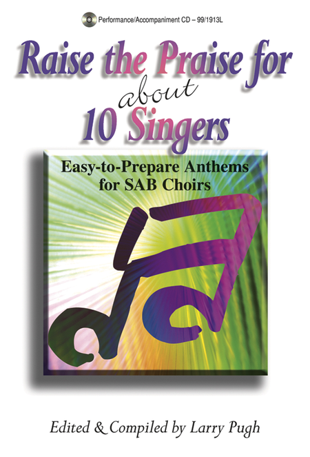 Raise the Praise for about 10 Singers
