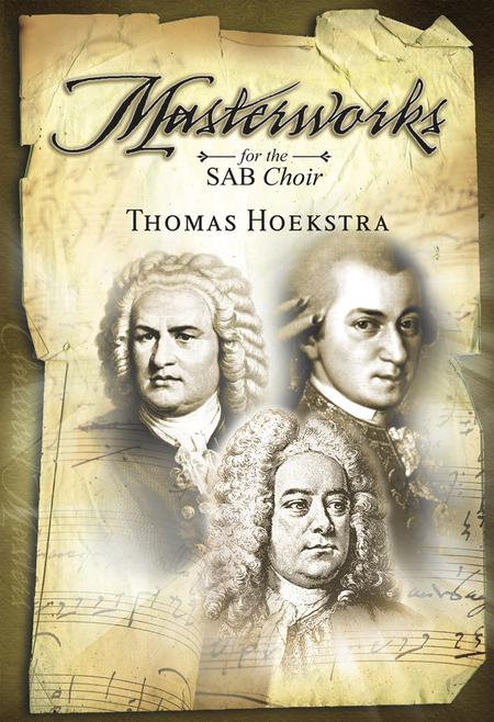 Masterworks for the SAB Choir
