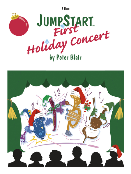JumpStart First Holiday Concert - F Horn