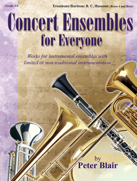 Concert Ensembles for Everyone - Trombone/Baritone BC/Bassoon (BR 4 and Bass)