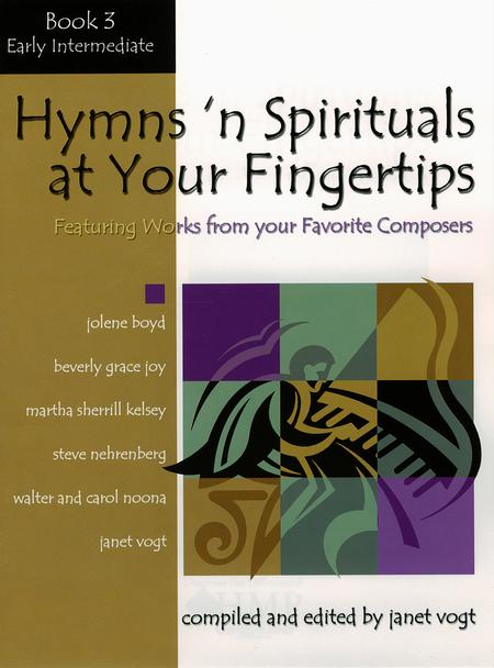 Hymns 'n Spirituals at Your Fingertips - Book 3