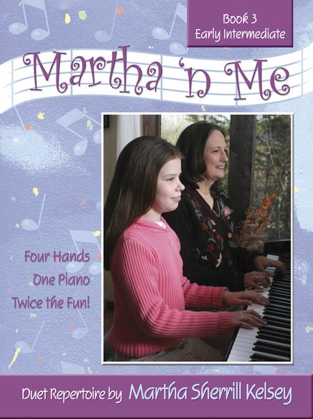 Martha 'n Me - Duet Book 3, Early Intermediate