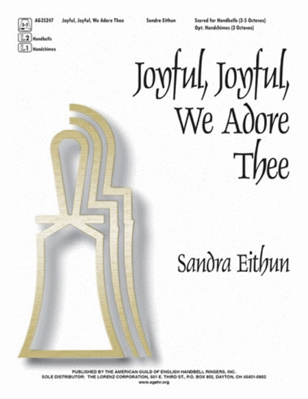 Joyful, Joyful We Adore Thee