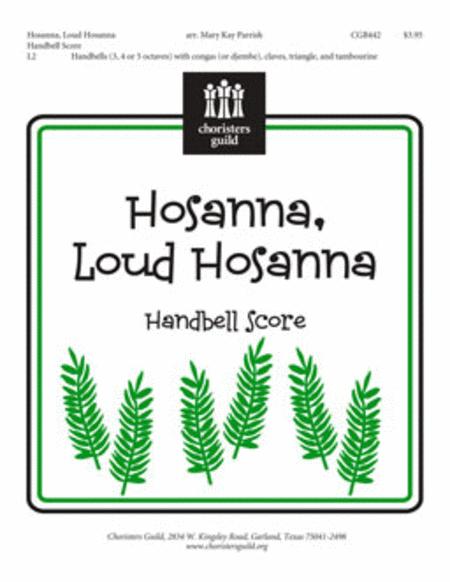 Hosanna, Loud Hosanna - Handbell Score