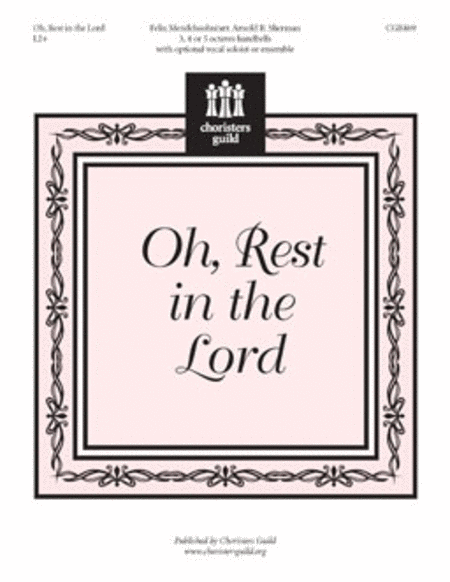 Oh, Rest in the Lord