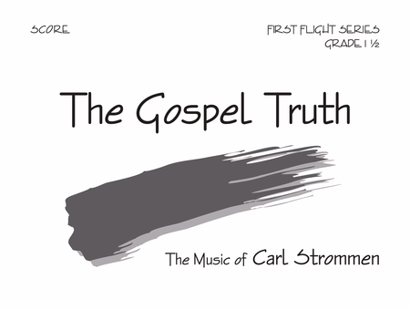 The Gospel Truth - Score