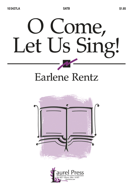 O Come, Let Us Sing!