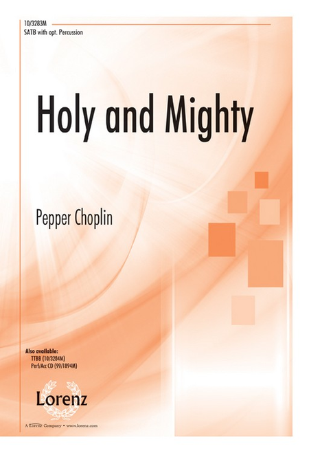 Holy and Mighty
